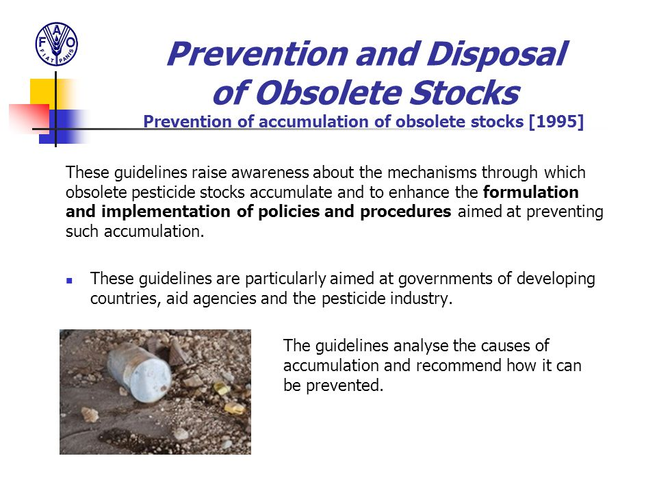 Prevention and Disposal of Obsolete Stocks Prevention of accumulation of obsolete stocks [1995]